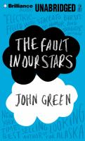 Cover of Brilliance Audio edition of The Fault in Our Stars by John Green