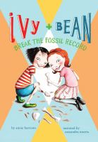 Ivy + Bean Break the Fossil Record