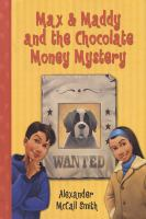Max & Maddy and the Chocolate Money Mystery