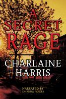 A Secret Rage
