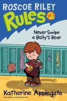 Never Swipe A Bully's Bear