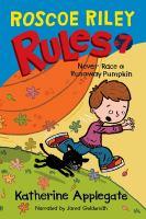 Never Race A Runaway Pumpkin