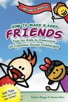 How to Make & Keep Friends
