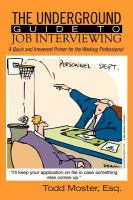 The Underground Guide to Job Interviewing