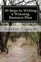 30 Steps to Writing A Winning Business Plan