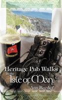 Heritage Pub Walks in the Isle of Man