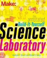 Make, the Annotated Build-it-yourself Science Laboratory