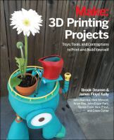 Make, 3D Printing Projects