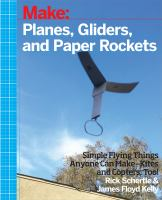 Make: Planes, Gliders, and Paper Rockets