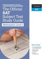 The Official SAT Subject Test Study Guide