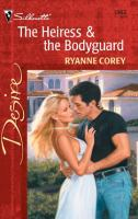The Heiress & the Bodyguard