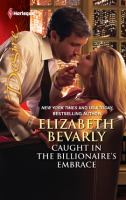 Caught in the Billionaire's Embrace