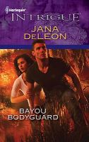 Bayou Bodyguard