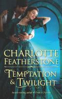 Temptation and Twilight