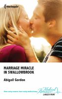 Marriage Miracle in Swallowbrook