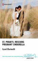 St. Piran's: Rescuing Pregnant Cinderella
