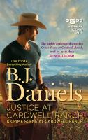 Justice at Cardwell Ranch ; And, Crime Scene at Cardwell Ranch
