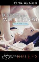Ecstasy in the White Room