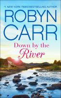 Down By The River: Grace Valley Series, Book 3