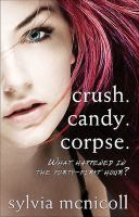 Crush. Candy. Corpse