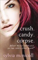 crush. candy. corpse.