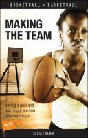 MAKING THE TEAM (LORIMER SPORTS SERIES LEVEL 2)