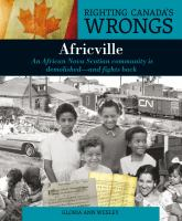 Africville : an African Nova Scotian community is demolished - and fights back