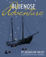 Bluenose Adventure