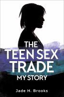 The Teen Sex Trade