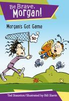 Morgan's Got Game