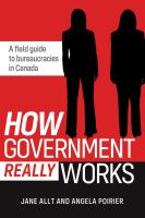 How government really works : a field guide to Canada's bureaucracy