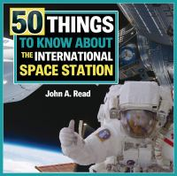 50 things to know about the International Space Station