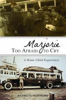 Marjorie to Afraid to Cry