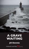 A Grave Waiting