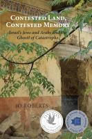 Contested Land, Contested Memory