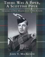 There Was A Piper, A Scottish Piper
