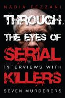 Through the Eyes of Serial Killers