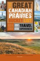 The Great Canadian Prairies Bucket List