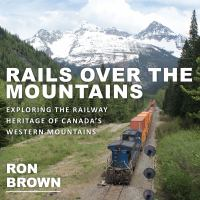 Rails Over the Mountains
