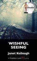 Wishful Seeing