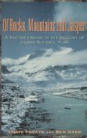 Of Rocks, Mountains and Jasper