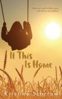 If This Is Home