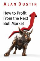 How to Profit From the Next Bull Market