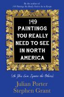 149 Paintings You Really Need to See in North America (so You Can Ignore the Others)
