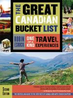 Great Canadian Bucket List : One-Of-a-Kind Travel Experiences