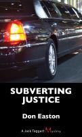 Subverting Justice