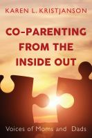 Co-parenting From the Inside Out