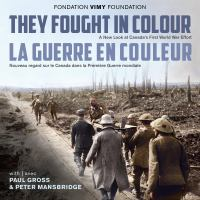 They Fought in Colour
