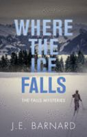 Where the Ice Falls