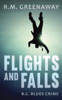 Flights and Falls